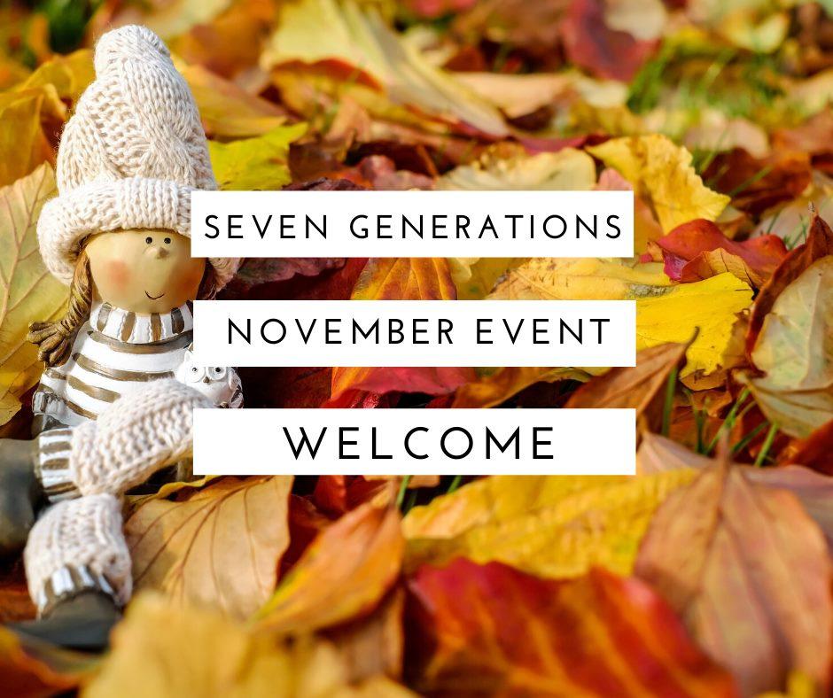 11月♡セブン・ジェネレーションズ関連イベント情報